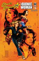 Wonder Woman 77' Meets The Bionic Woman #6 (Of 6)