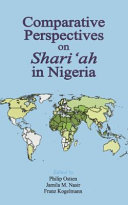 Comparative Perspectives on Shari  ah in Nigeria