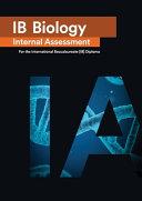 IB Biology Internal Assessment  IA