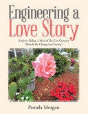 Engineering a Love Story