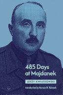 485 Days at Majdanek