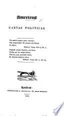 Americus  Cartas politicas   Extracted from the periodical    O Padre Amaro     Edited by Joaquim Joz   Ferreira de Freitas   Book