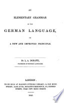 An elementary grammar of the German Language