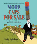 More Caps for Sale  Another Tale of Mischievous Monkeys Board Book