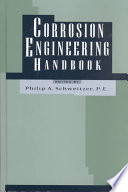 Corrosion Engineering Handbook, Second Edition - 3 Volume Set