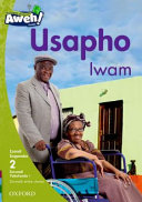 Books - Aweh! IsiXhosa Home Language Grade 1 Level 2 Reader 1: Usapho lwam | ISBN 9780190426989