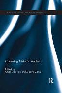 Choosing China's Leaders
