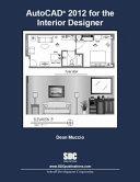 AutoCAD 2012 for the Interior Designer