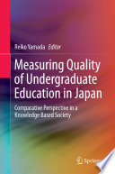 Measuring Quality of Undergraduate Education in Japan Book