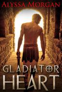 Gladiator Heart [Pdf/ePub] eBook