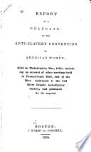 Report of a Delegate to the Anti-Slavery Convention of American Women