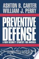 Preventive Defense