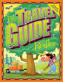 Kids' Travel Guide to the Parables