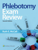 Bundle of Phlebotomy Essentials, Student Workbook for Phlebotomy Essentials, and Phlebotomy Essentials Exam Review