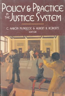 Policy and Practice in the Justice System