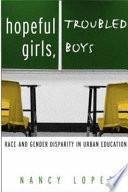 Hopeful Girls  Troubled Boys