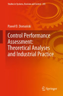 Control Performance Assessment  Theoretical Analyses and Industrial Practice