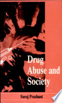 Drug Abuse and Society