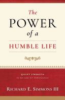 The Power of a Humble Life