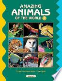 Amazing Animals of the World 2
