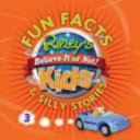 Ripley s Fun Facts and Silly Stories  Vol  03