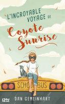 L'incroyable voyage de Coyote Sunrise ebook