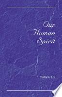 Our Human Spirit
