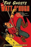 Pdf The Ghosts of Watt O'Hugh
