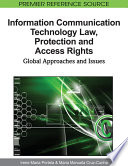 Information Communication Technology Law  Protection and Access Rights  Global Approaches and Issues