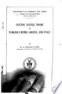 Cotton textile trade in Turkish Empire, Greece, & Italy