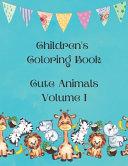 Children s Coloring Book   Cute Animals Volume I