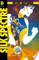 Before Watchmen, Band 6: Silk Spectre