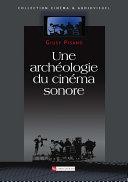 Une archéologie du cinéma sonore Pdf/ePub eBook