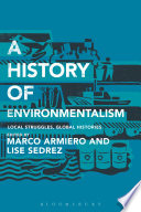 Read Online A History of Environmentalism For Free