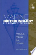 Marine Biotechnology in the Twenty First Century