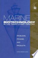 Marine Biotechnology in the Twenty-First Century