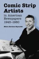 Comic Strip Artists in American Newspapers, 1945Ð1980