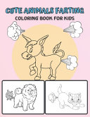 Cute Animals Farting Coloring Book For Kids