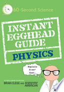 Instant Egghead Guide  Physics Book