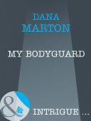 My Bodyguard  Mills   Boon Intrigue