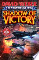 """""""Shadow of Victory"""" by David Weber"""