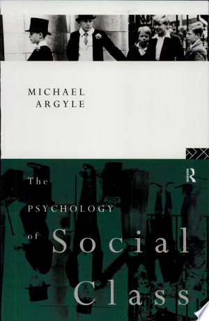 Free Download The Psychology of Social Class PDF - Writers Club