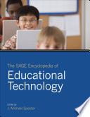 The SAGE Encyclopedia of Educational Technology