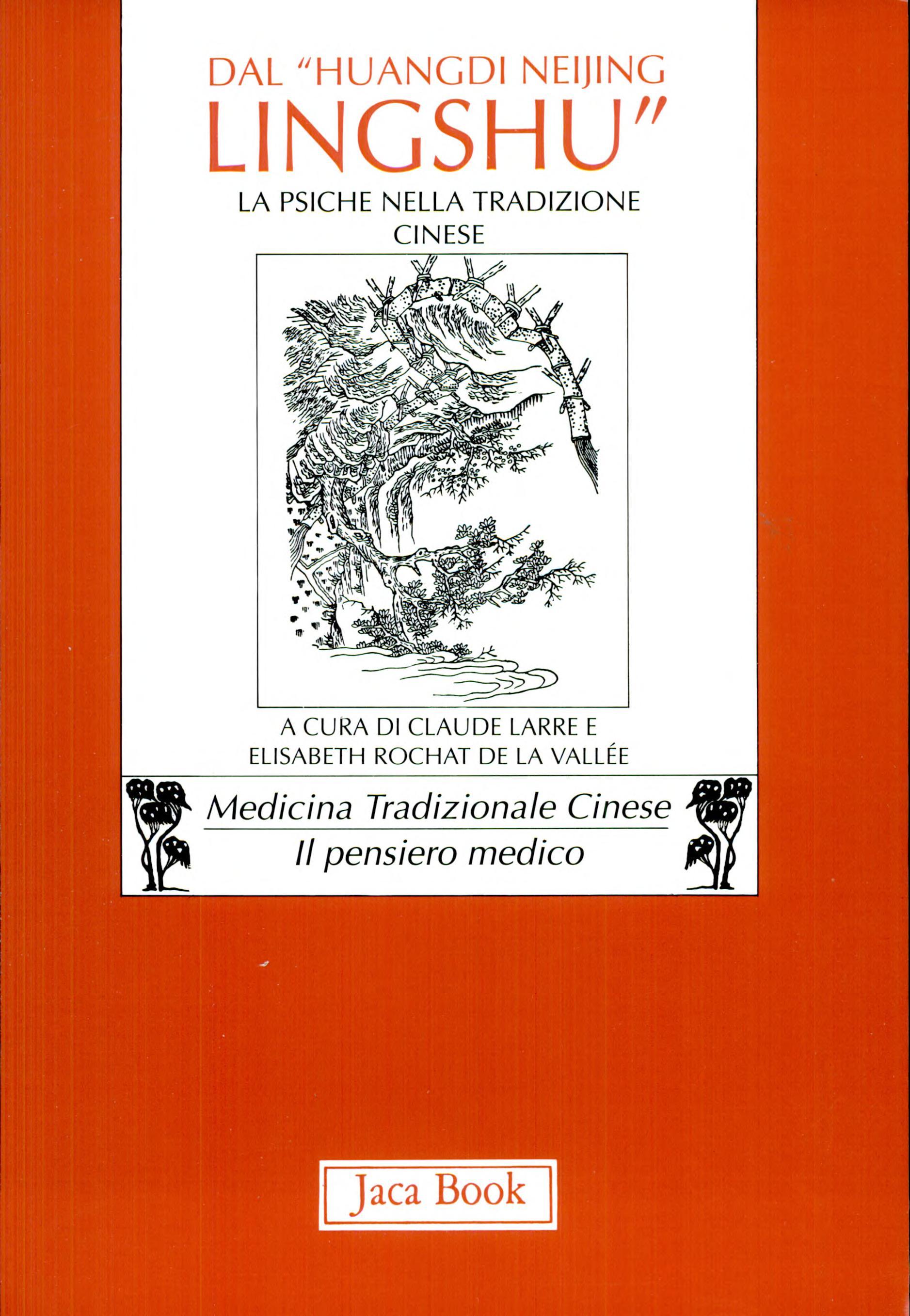 Dal   Huangdi neijing ling shu   il capitolo ottavo  la psiche nella tradizione cinese