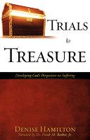 Trials to Treasure