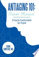 Antiaging 101 Course Manual