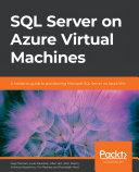 SQL Server on Azure Virtual Machines