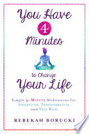 """""""You Have 4 Minutes to Change Your Life"""" by Rebekah Borucki"""