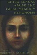 Child Sexual Abuse and False Memory Syndrome Book