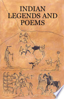 Indian Legends And Poems